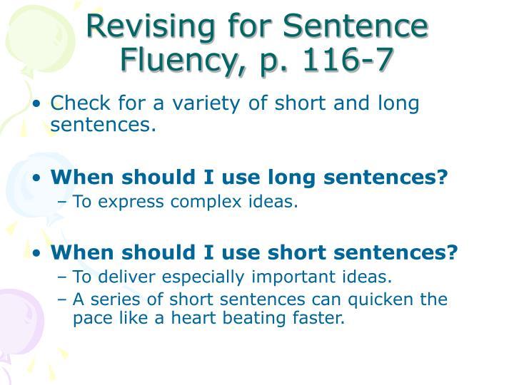 Revising for Sentence Fluency, p. 116-7