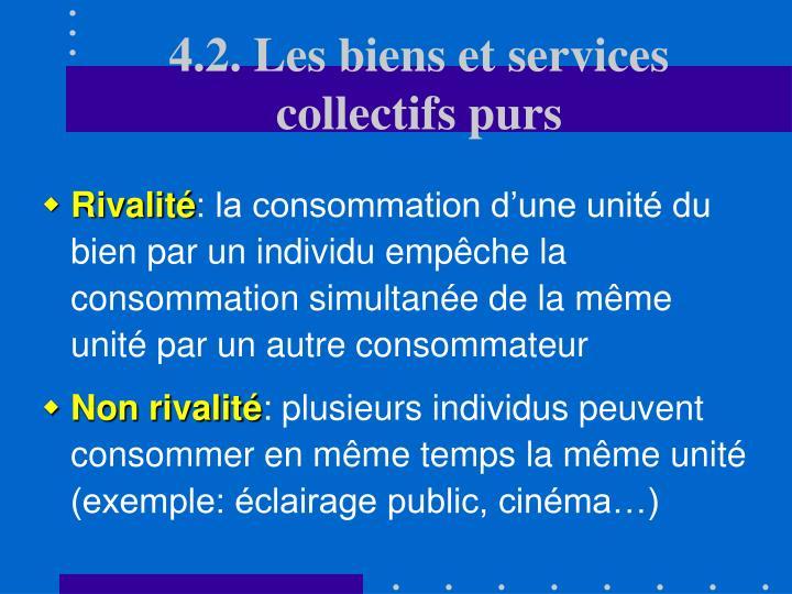4.2. Les biens et services collectifs purs