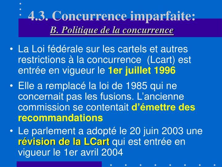 4.3. Concurrence imparfaite: