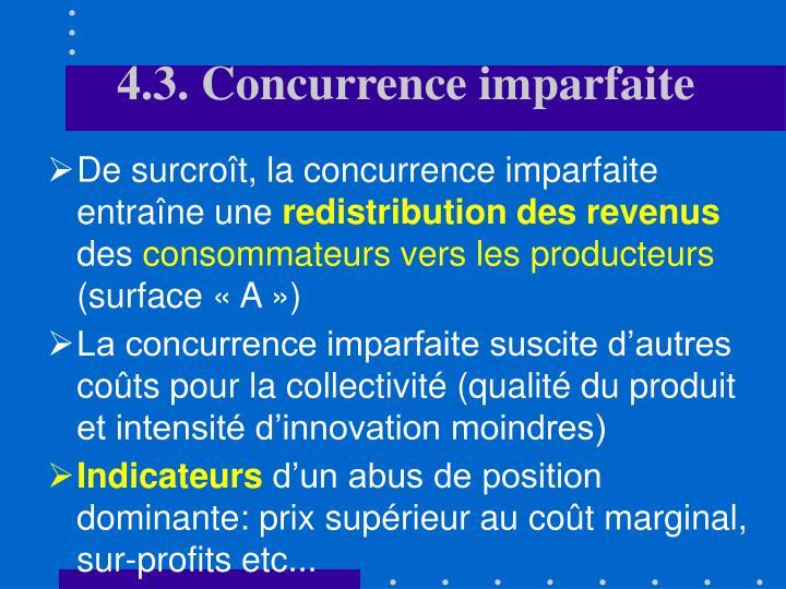 4.3. Concurrence imparfaite