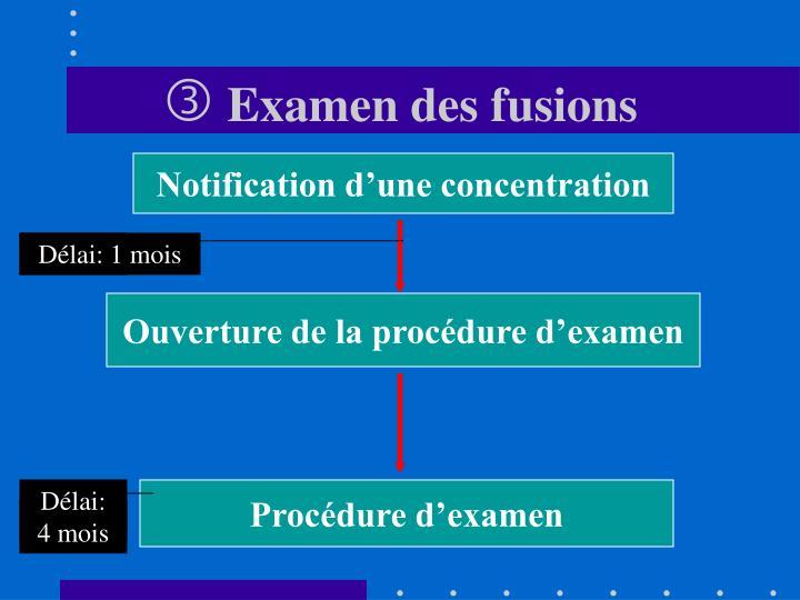 Examen des fusions