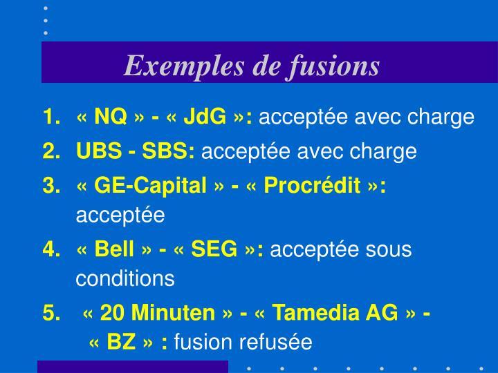 Exemples de fusions