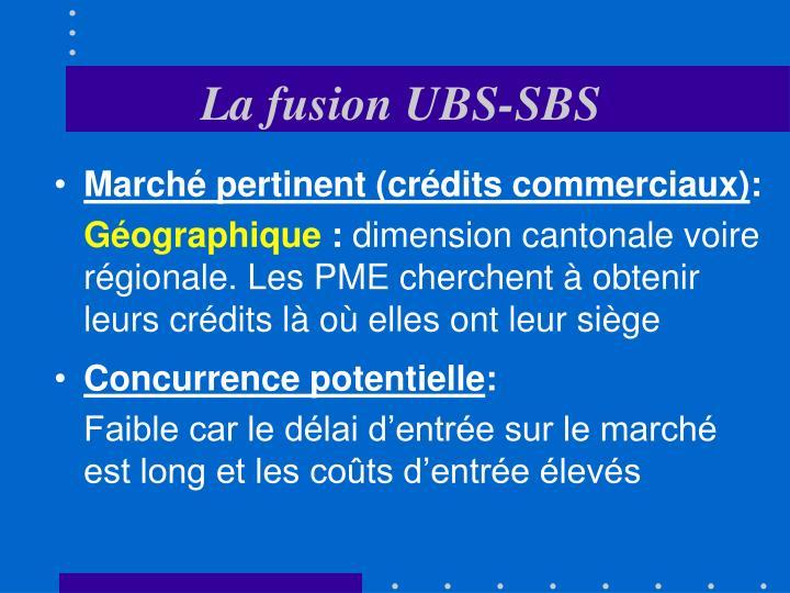 La fusion UBS-SBS