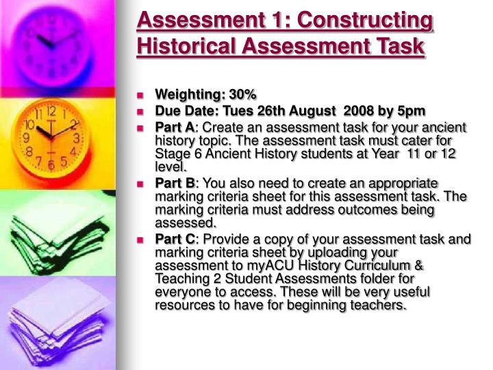 Assessment 1: Constructing Historical Assessment Task