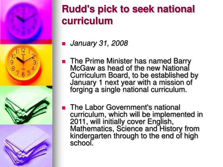 Rudd's pick to seek national curriculum