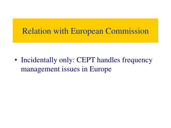 Relation with European Commission