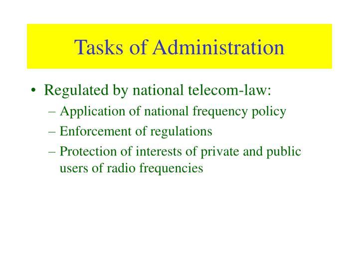 Tasks of Administration