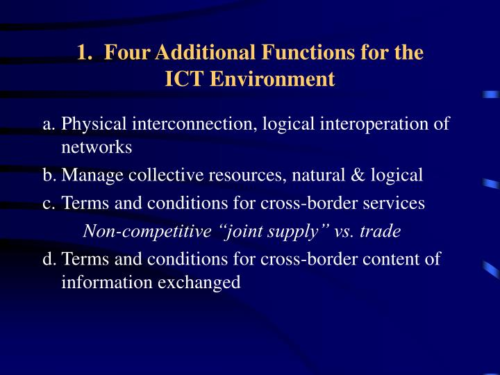 1.  Four Additional Functions for the          ICT Environment