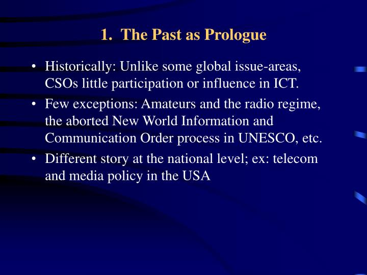 1.  The Past as Prologue