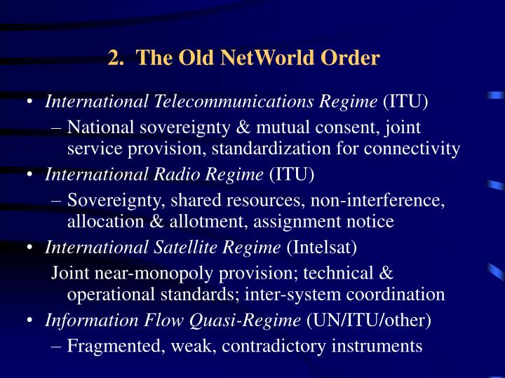 2.  The Old NetWorld Order