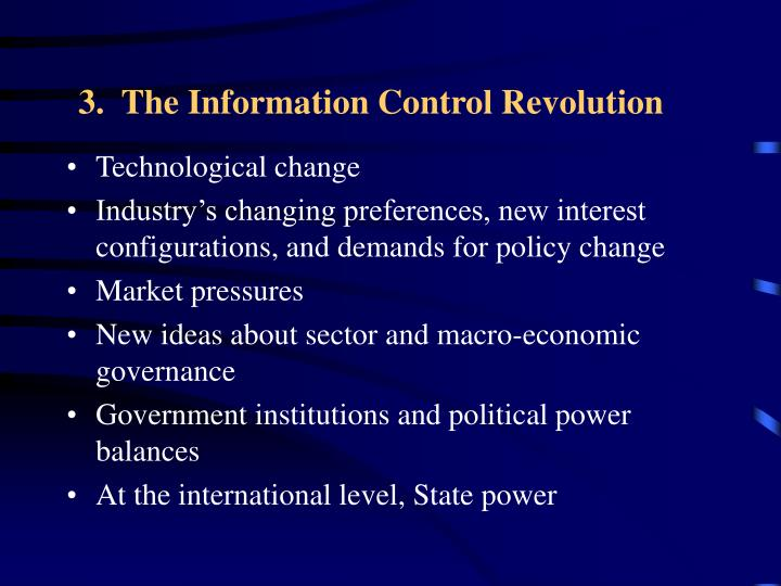 3.  The Information Control Revolution
