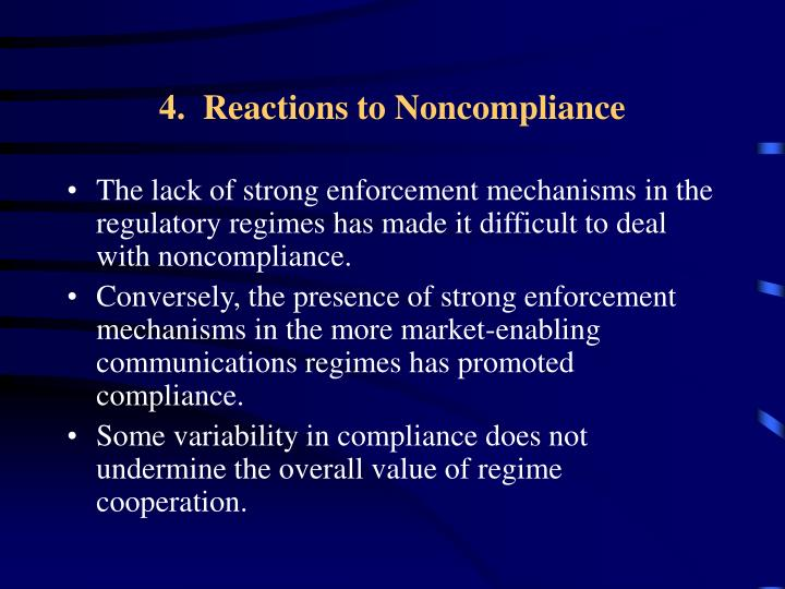 4.  Reactions to Noncompliance