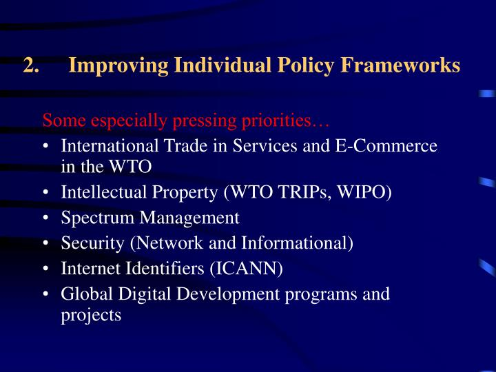 Improving Individual Policy Frameworks