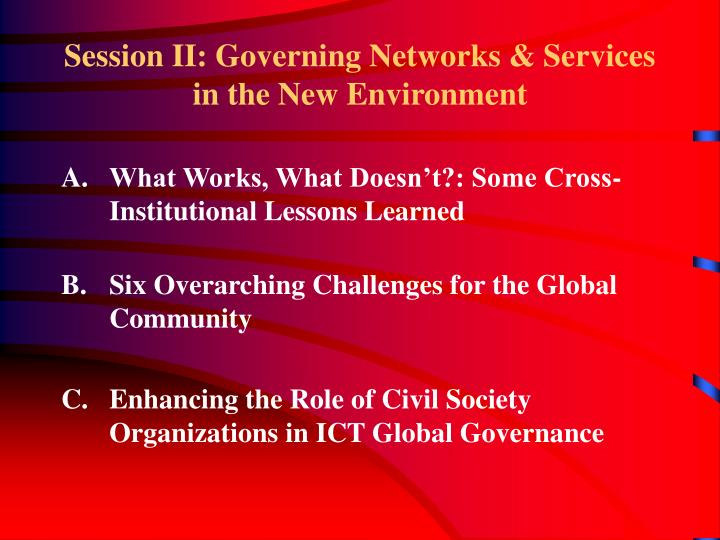 Session II: Governing Networks & Services