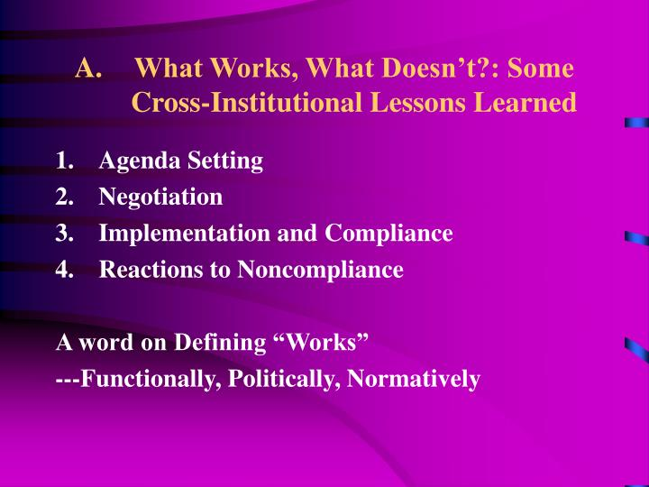 What Works, What Doesn't?: Some Cross-Institutional Lessons Learned