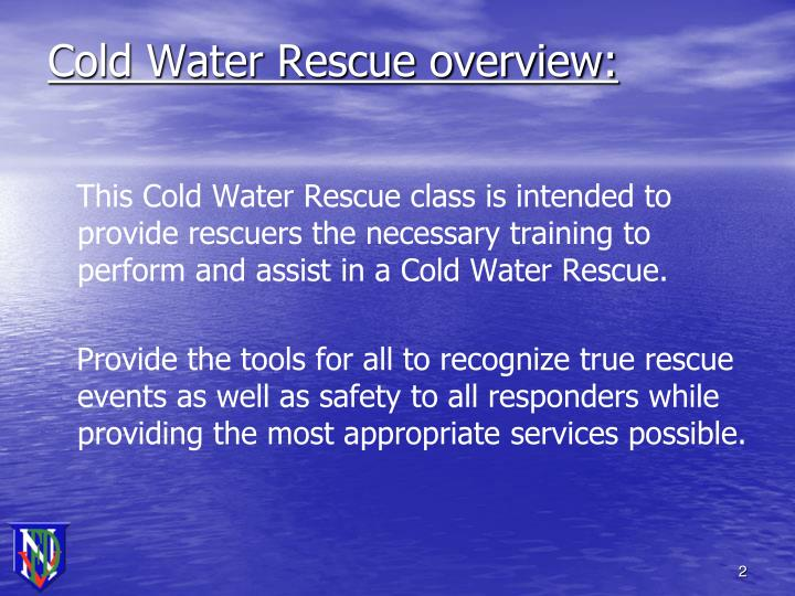Cold water rescue overview