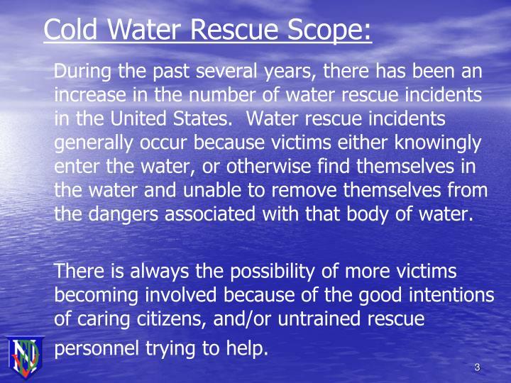 Cold Water Rescue Scope: