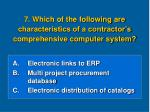 7 which of the following are characteristics of a contractor s comprehensive computer system