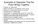examples of opposites that the poem brings together