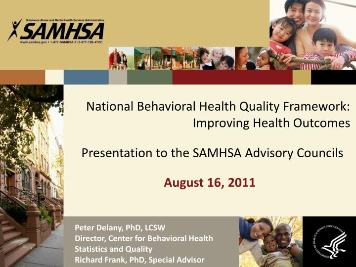National behavioral health quality framework improving health outcomes