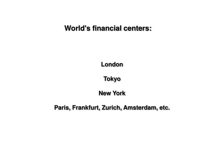 World s financial centers