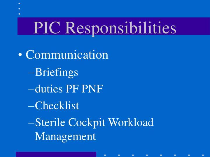 PIC Responsibilities