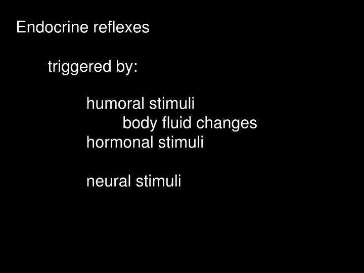 Endocrine reflexes