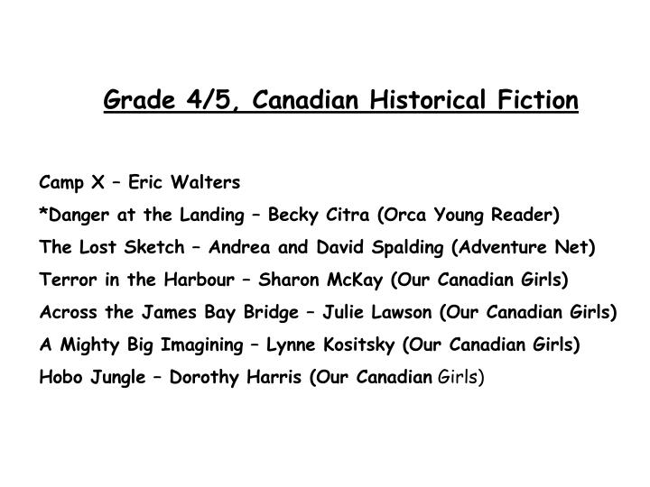Grade 4/5, Canadian Historical Fiction