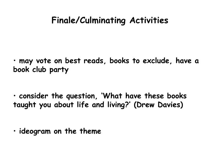 Finale/Culminating Activities