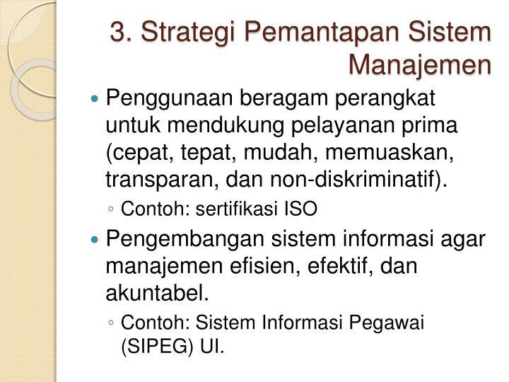 3. Strategi Pemantapan Sistem Manajemen