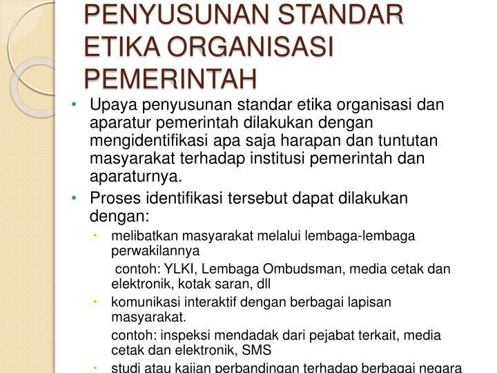 Penyusunan standar etika organisasi pemerintah