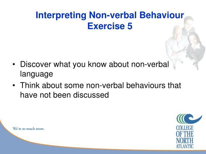 Interpreting Non-verbal Behaviour