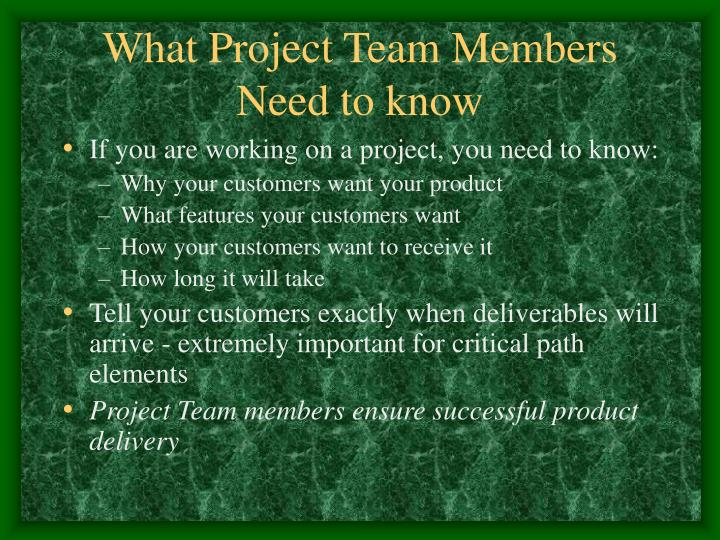 What Project Team Members Need to know