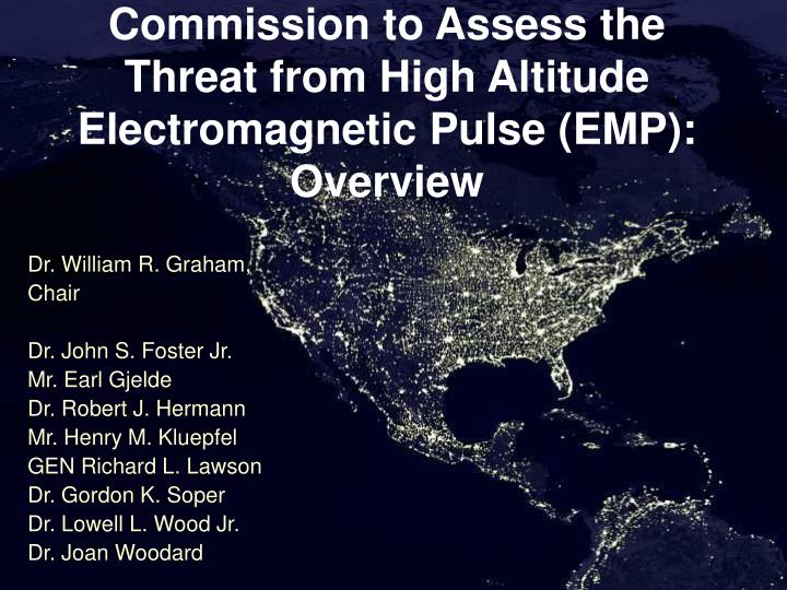 commission to assess the threat from high altitude electromagnetic pulse emp overview n.