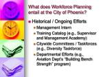 what does workforce planning entail at the city of phoenix