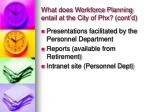 what does workforce planning entail at the city of phx cont d