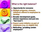 what is the right balance