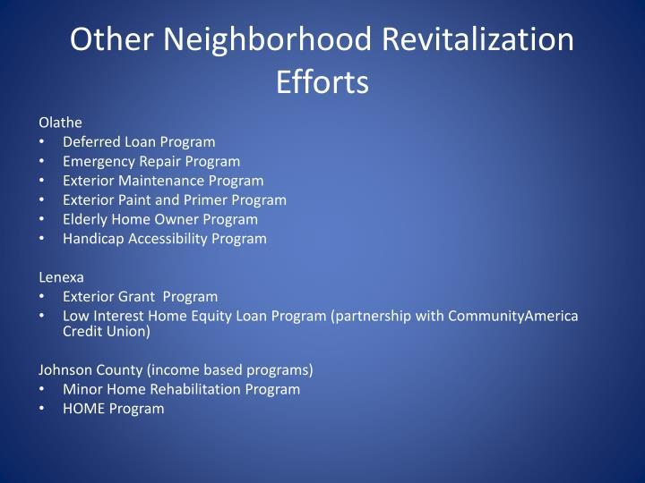 Other Neighborhood Revitalization Efforts
