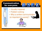 communication for everyone