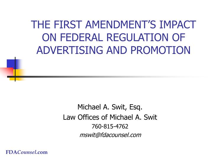 the first amendment s impact on federal regulation of advertising and promotion n.