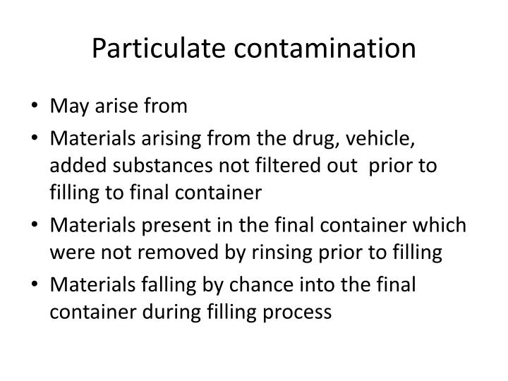 Particulate contamination