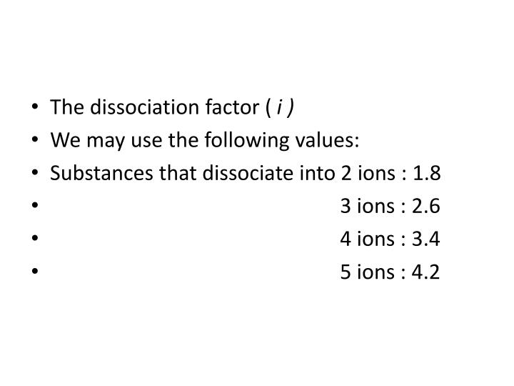 The dissociation factor (