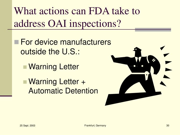 What actions can FDA take to address OAI inspections?