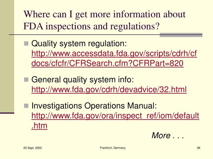 Where can I get more information about FDA inspections and regulations?