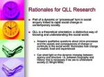 rationales for qll research