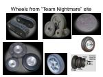 wheels from team nightmare site