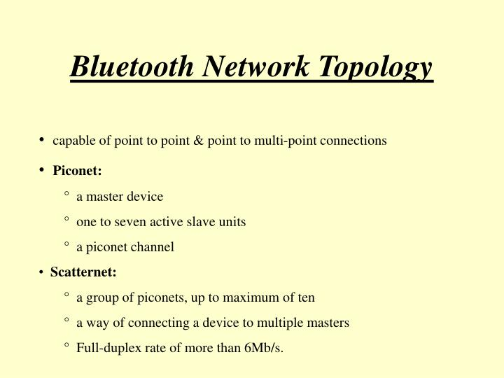 Bluetooth Network Topology