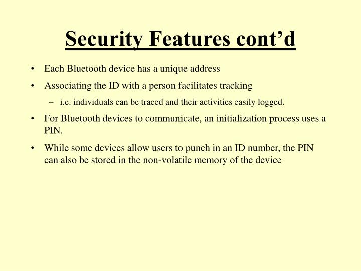 Security Features cont'd