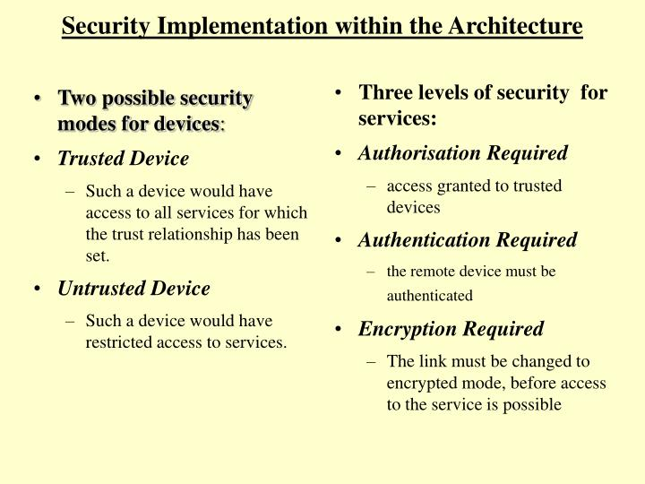 Two possible security modes for devices
