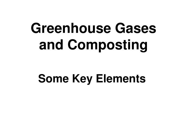 Greenhouse gases and composting